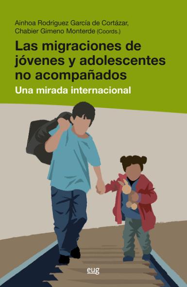 Las migraciones de jóvenes y adolescentes no acompañados: una mirada internacional
