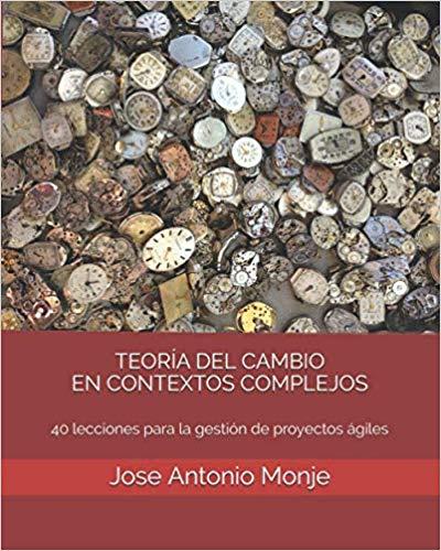Teoría del Cambio en Contextos Complejos (2ª Edición)