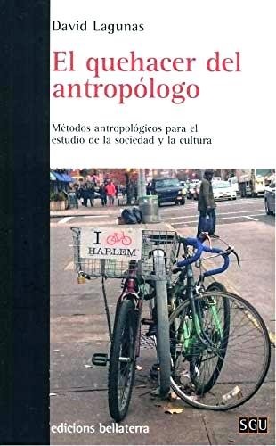 El quehacer del antropólogo